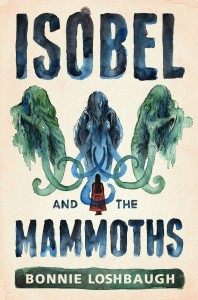 Isobel and the Mammoths cover art by Levi Hastings